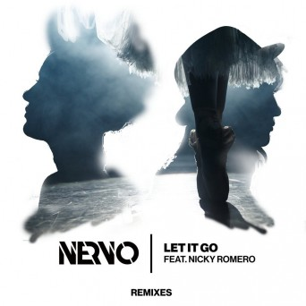 NERVO-Nicky-Romero-Let-It-Go-Remixes